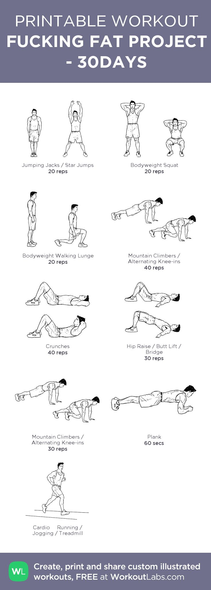 FUCKING FAT PROJECT - 30DAYS: my visual workout created at WorkoutLabs.com • Click through to customize and download as a FREE PDF! #customworkout