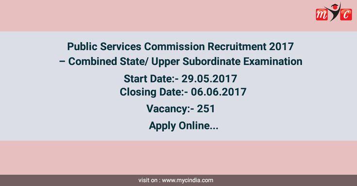 Public Services Commission Recruitment 2017u2013 Combined State\/ Upper - civil service exam application form