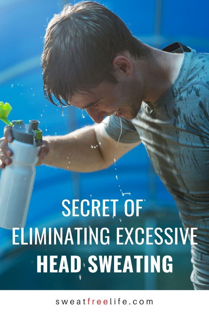 Head sweating secret of eliminating excessive head
