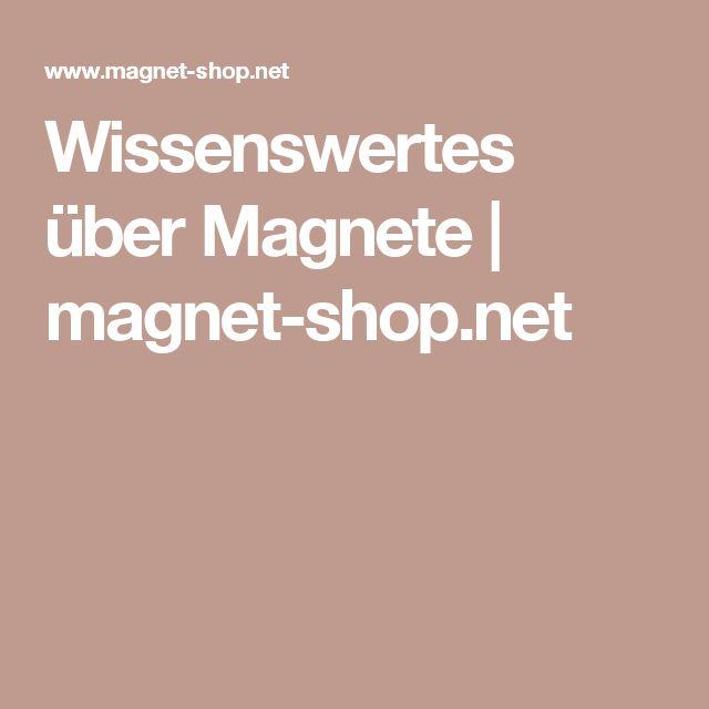 Wissenswertes über Magnete | magnet-shop.net