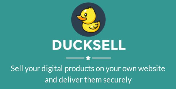 DuckSell - Sell Your Digital Products and Deliver Them Securely