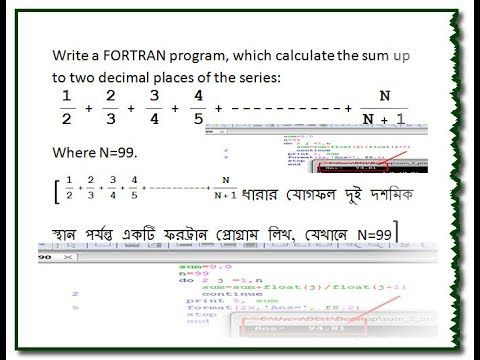 Write fortran program to the sum up to two decimal places of the series