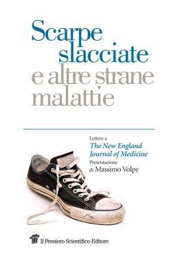 """""""Scarpe slacciate e altre strane malattie"""", Shirley Blotnick Moskow"""
