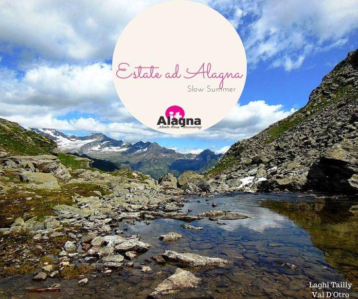 Laghi Tailly, Val d'Otro. #Itinerari e #sentieri per le vostre #escursioni estive sul Monte Rosa. #vacanze #montagna #estate #alpi #valsesia #alagna #monterosa #trekking #outdoor #piemonte #lago #natura
