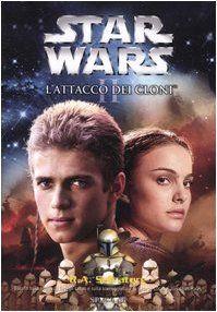 Star Wars - Episodio II. L'attacco dei cloni, di R.A. Salvatore