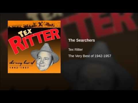 THE SEACHERS - Tex Ritter..