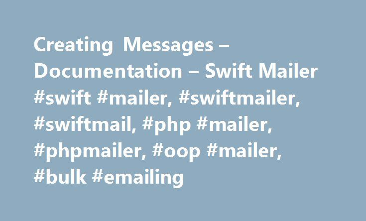 Creating Messages – Documentation – Swift Mailer #swift #mailer, #swiftmailer, #swiftmail, #php #mailer, #phpmailer, #oop #mailer, #bulk #emailing http://solomon-islands.nef2.com/creating-messages-documentation-swift-mailer-swift-mailer-swiftmailer-swiftmail-php-mailer-phpmailer-oop-mailer-bulk-emailing/  # Creating Messages¶ If you try to create an inline attachment for a non-displayable file type such as a ZIP file, the mail client should just present the attachment as normal. Embedding…