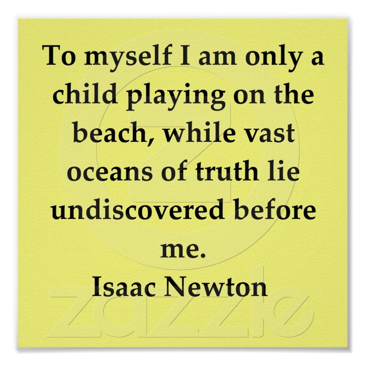 sir isaac newton quote posters from Zazzle.com