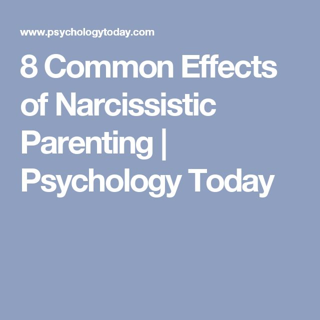8 Common Effects of Narcissistic Parenting   Psychology Today                                                                                                                                                                                 Mehr