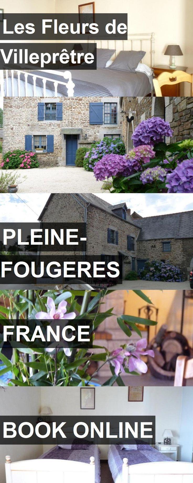 Hotel Les Fleurs de Villeprêtre in Pleine-Fougeres, France. For more information, photos, reviews and best prices please follow the link. #France #Pleine-Fougeres #travel #vacation #hotel