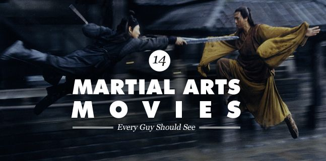 14-martial-arts-movies-every-guy-should-see.