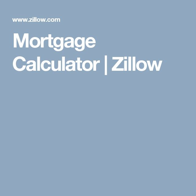 Mortgage Calculator | Zillow