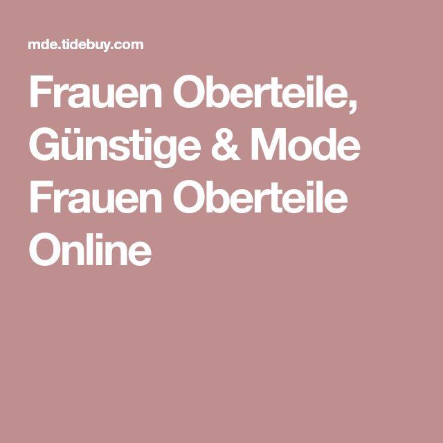 Frauen Oberteile, Günstige & Mode Frauen Oberteile Online