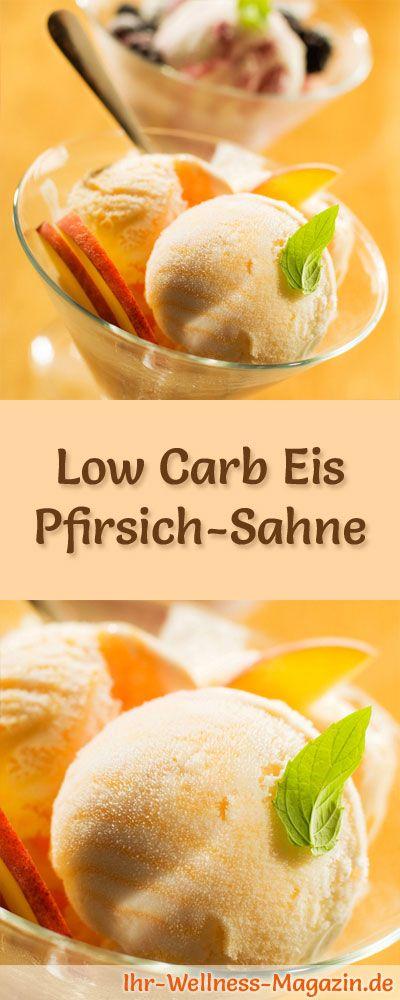 Rezept für selbstgemachtes Low Carb Eis Pfirsich-Sahne - ein einfaches Eisrezept für kalorienreduzierte, kohlenhydratarme und gesunde Eiscreme ohne Zusatz von Zucker ...