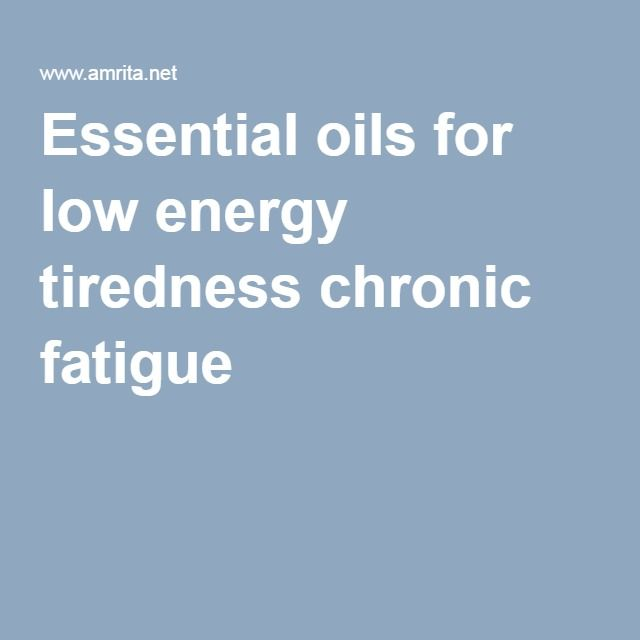 Essential oils for low energy tiredness chronic fatigue