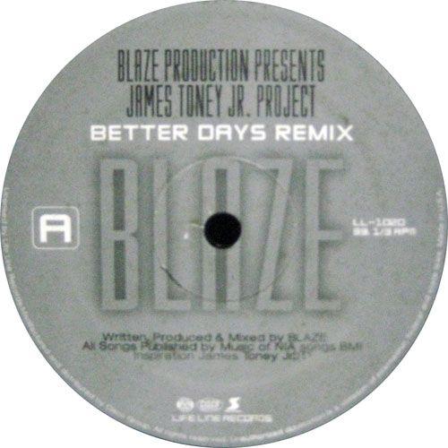 Blaze Production Presents James Toney Jr. Project - Better Days