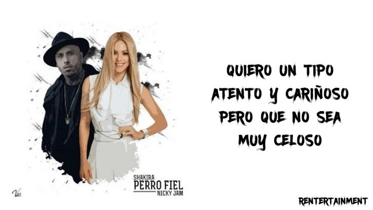 Perro Fiel - Shakira ✘ Nicky Jam (Letra) (Video Lyric) 2017