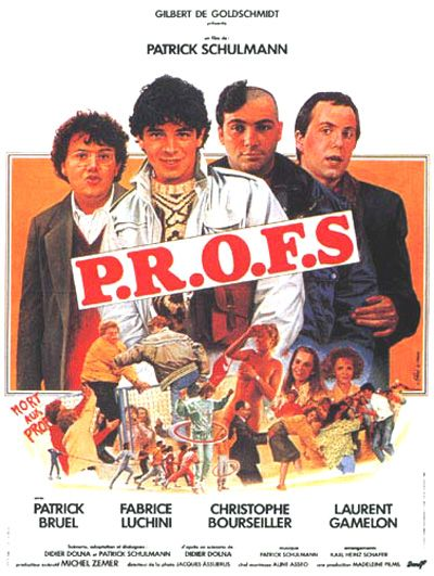 P.R.O.F.S (1985) - Patrick Schulmann - Patrick Bruel, Fabrice Luchini