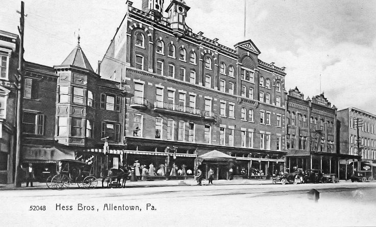 Hess Brots, Allentown, PA - The department store known as Hess Brothers was founded by Charles and Max Hess. On February 19th, 1897, the Allentown Band was playing in front of the new Hess Brothers store to entertain the shoppers. Hess also bought a significant amount of advertising space in the local Allentown newspapers to inform people about his store.