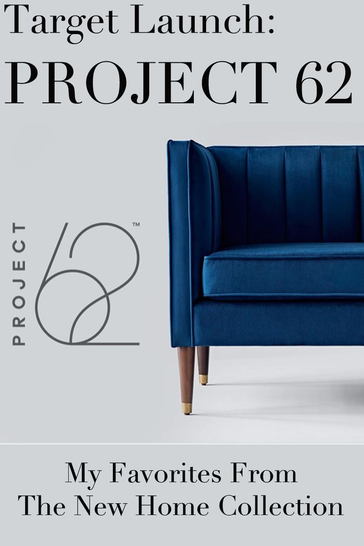 My Faves from Target Project62 | Home Decor | Furniture | Modern Home | Midcentury Modern | Blue Chair | Bathroom | Bedroom | Dining Room | Living Room | Target Home | Affordable Furniture | Home inspiration