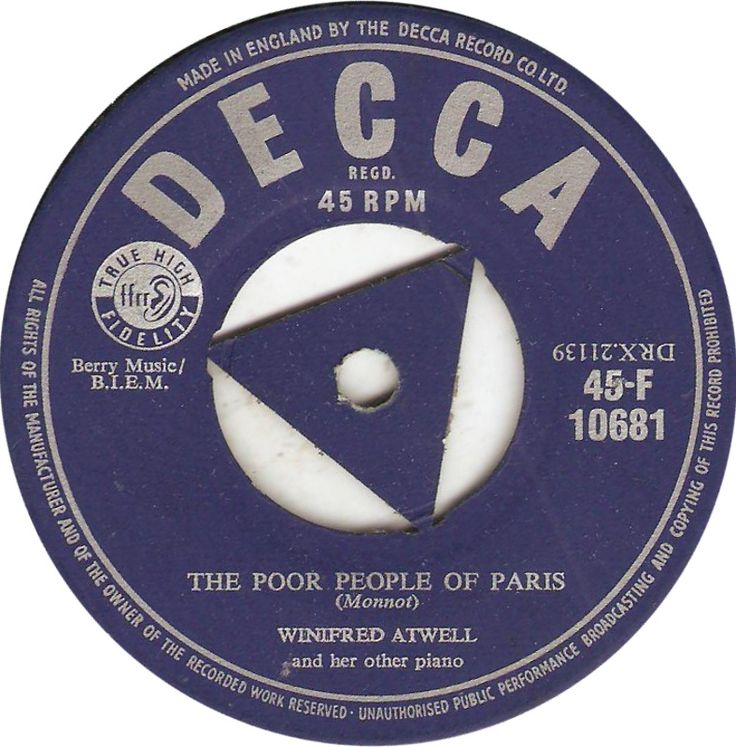 Decca 45-F 10681. Winifred Atwell. The Poor People of Paris.