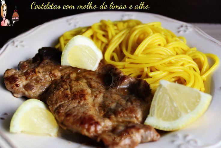 Costeletas com molho de limão e alho ♥♥♥ - Receitas fáceis, rápidas e saborosas!