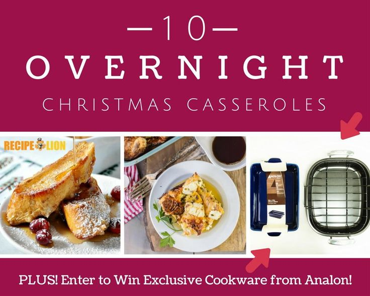 Make this Christmas one to remember with recipes from this collection of overnight breakfast casseroles! With these<em>10 Overnight Christmas Casseroles</em>, you'll discover some of the tastiest Christmas breakfast recipes around. Impress your friends and family with a mouthwatering meal without lifting a finger -- except to serve! If you prefer sweet breakfasts during the holidays, you're in luck. With overnight breakfast casseroles like Cranberry French Toast, and Pancake Cass...