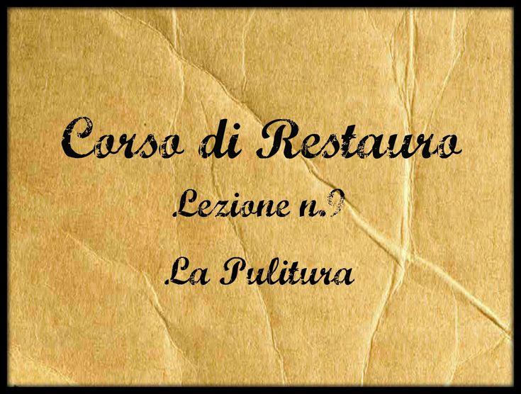 Corso di Restauro,Lez.n.9 (La Pulitura) -Arte per Te-
