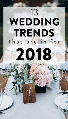 21 wedding trends that are in for 2018 trends 2018 pinterest 13 wedding trends that are in for 2018 junglespirit Images