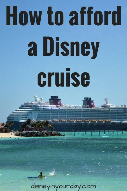 How to afford a Disney cruise - do you think cruising Disney is too expensive or out of your budget?  Here are my tips for getting the best deals and saving money on a Disney cruise!