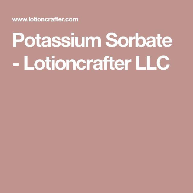 Potassium Sorbate - Lotioncrafter LLC
