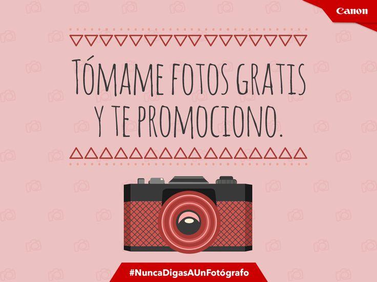 #Fotógrafos #Frases #NuncaDigasAUnFotógrafo