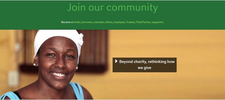 Beyond charity, rethinking how we give. Make a loan at Kiva.org.