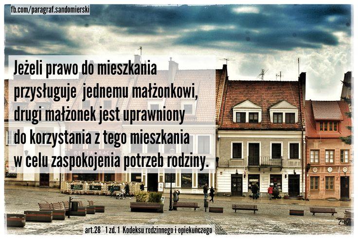 O tym, że jeżeli mieszkanie należy do jednego małżonka to drugi ma prawo w nim mieszkać - adwokat z Tarnobrzega Grzegorz Sarzyński tel.662742432 www.adwokat-sarzynski.pl