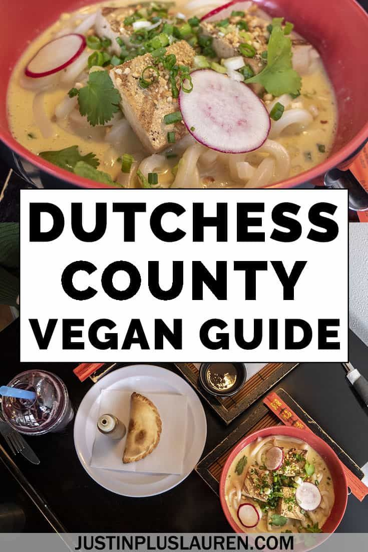 Vegan In Dutchess County The Best Dutchess County Restaurants For Delicious Veg Dining In 2020 Food Vegan Dishes Vegan Guide