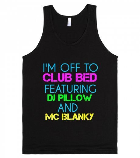 Club Bed Tank Top | Flip Your Tees