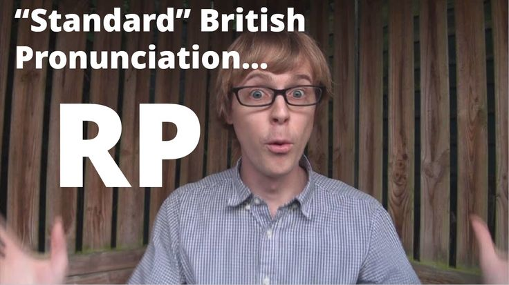 "Standard British Accent: ""Received Pronunciation"" @doingenglish"