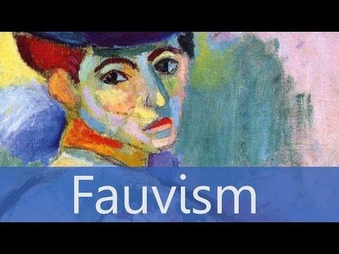 ▶ Fauvism - Overview - Goodbye-Art Academy - YouTube