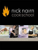 Nick Nairn Cook School Cookbook. This book is a great for learning the fundamentals of cooking.