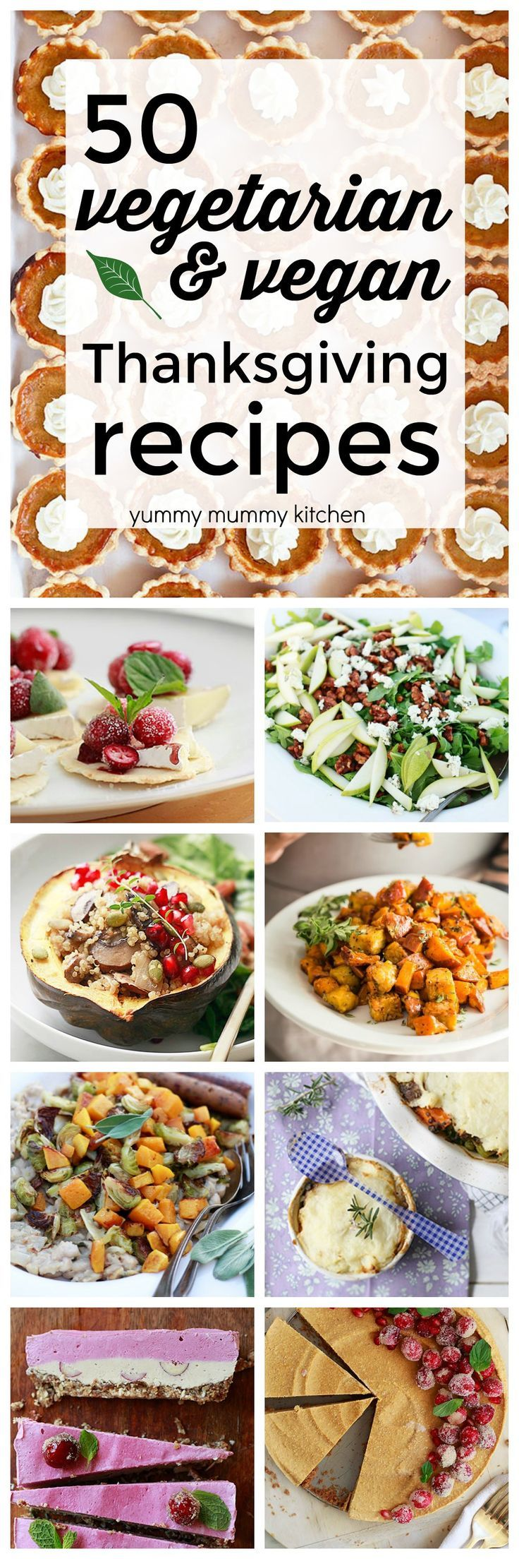 Delicious vegetarian, vegan, plant-based Thanksgiving recipes. From vegetarian Thanksgiving appetizers, to vegan Thanksgiving dinner ideas, to vegan pumpkin cheesecake!