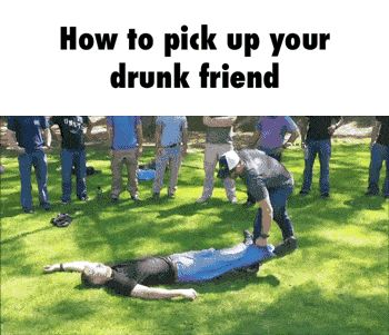 How to pick up your drunk friend.