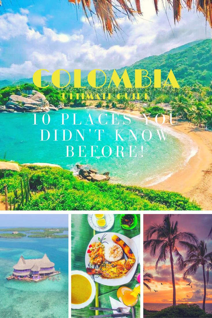 Discover 10 places in Colombia you didn't know before and will make you go right now!