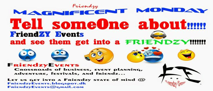 Show Me!  Tell Me!  Friendzy Me!  Friendzy Events is the crossroad of business, event planning, adventure, festivals, and friendz for memorable moments!