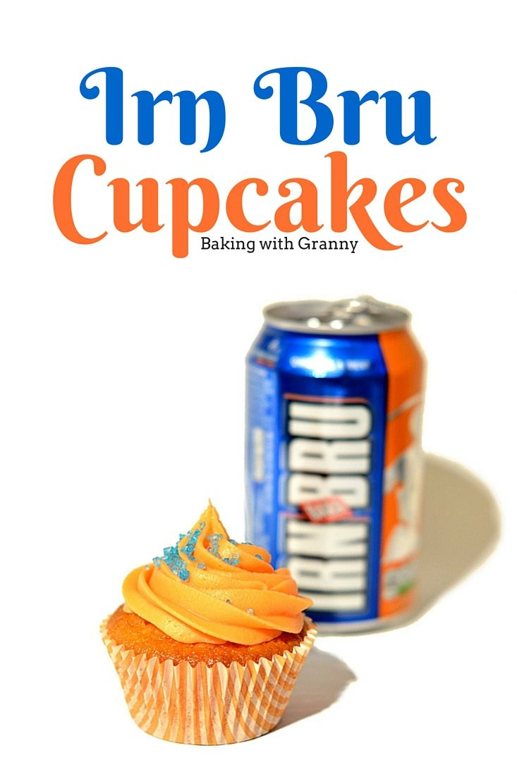 Irn Bru Cupcakes Recipe - Baking with Granny