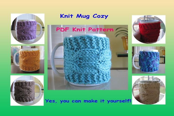 Mug Cozies Knitting Pattern : The 251 best images about Knit & Crochet Mug Hugs on Pinterest Cable, M...