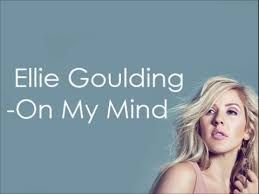 On My Mind Latest Song Ellie Goulding Full HD 1080p