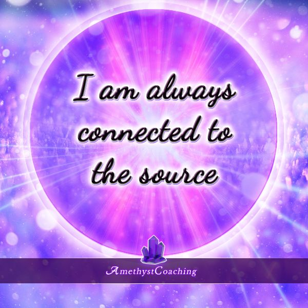 Today's Centering Thought: I Am Always Connected To The Source #affirmation #coaching
