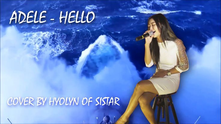 VR MUSIC   ADELE - HELLO (COVER BY HYOLYN OF SISTAR)