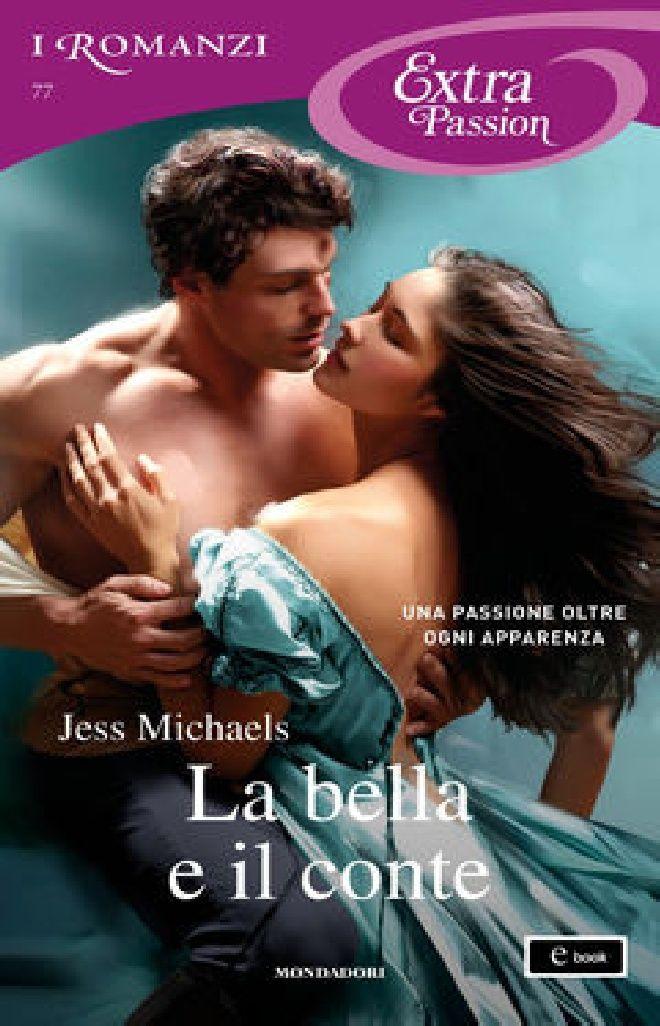 Scaricare La Bella e Il Conte i Romanzi Extra Passion Di Jess Michaels PDF   E Books   Computing