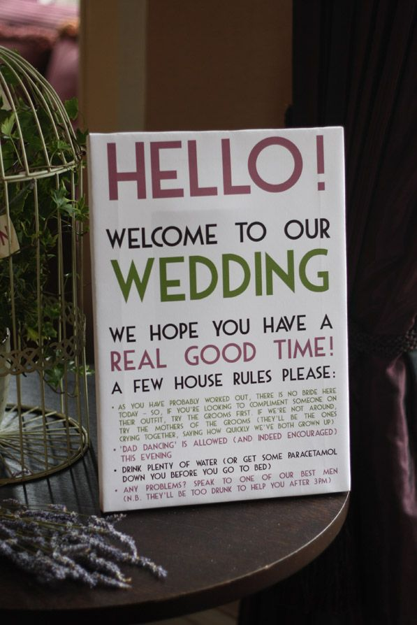 gay wedding fun sign welcome to our wedding a few house rules